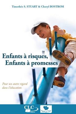 Enfants à risques, enfants à promesses