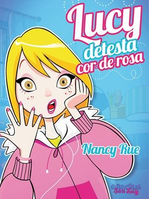 Lucy detesta cor-de-rosa