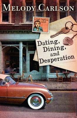 Dating, Dining, and Desperation (eBook)