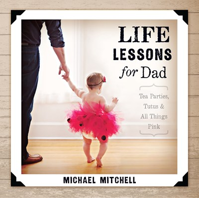 Life Lessons for Dad (eBook)