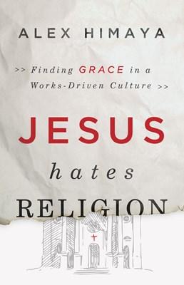 Jesus Hates Religion (eBook)