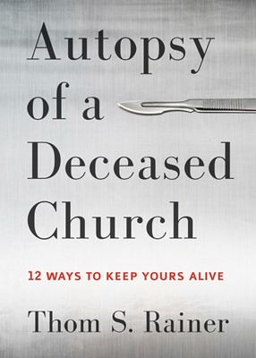 Autopsy of a Deceased Church (eBook)