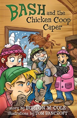 Bash and the Chicken Coop Caper (eBook)