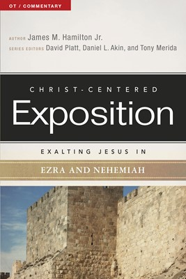 Exalting Jesus in Ezra-Nehemiah (eBook)