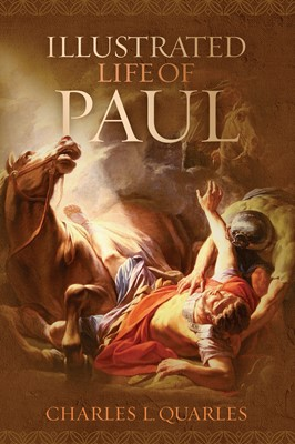 The Illustrated Life Of Paul (eBook)