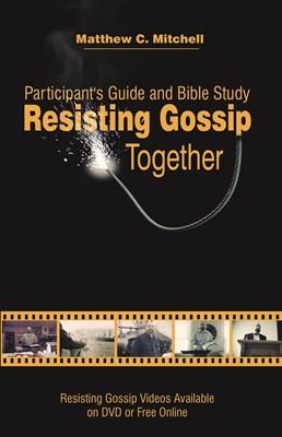 Resisting Gossip Together (eBook)