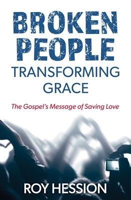 Broken People, Transforming Grace (eBook)