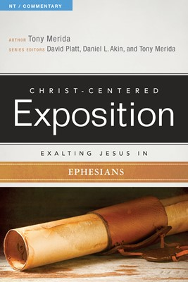 Exalting Jesus in Ephesians (eBook)