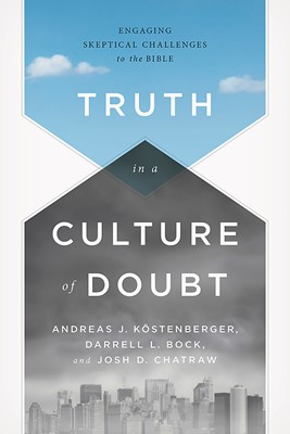 Truth in a Culture of Doubt (eBook)