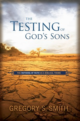 The Testing of God's Sons (eBook)