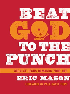 Beat God to the Punch (eBook)