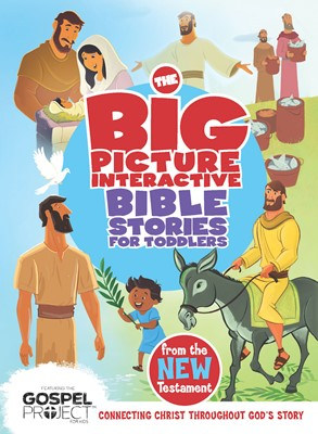 The Big Picture Interactive Bible Stories for Toddlers New Testament (eBook)
