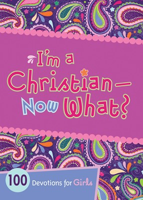 I'm a Christian--Now What? (eBook)