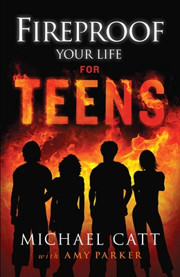 Fireproof Your Life for Teens (eBook)