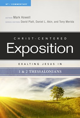 Exalting Jesus in 1 & 2 Thessalonians (eBook)