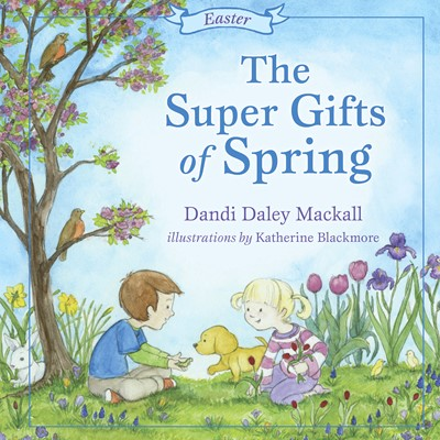 The Super Gifts of Spring (eBook)