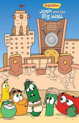 VeggieTales SuperComics: Josh and the Big Wall (eBook)
