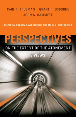 Perspectives on the Extent of the Atonement (eBook)