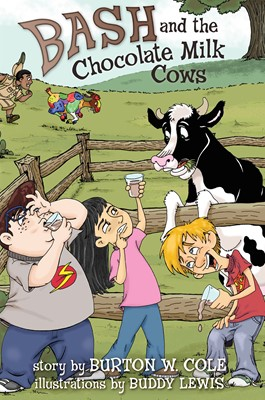 Bash and the Chocolate Milk Cows (eBook)