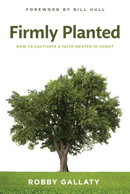 Firmly Planted (eBook)