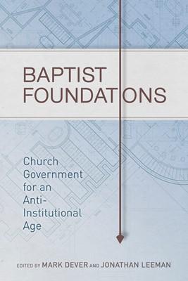 Baptist Foundations (eBook)