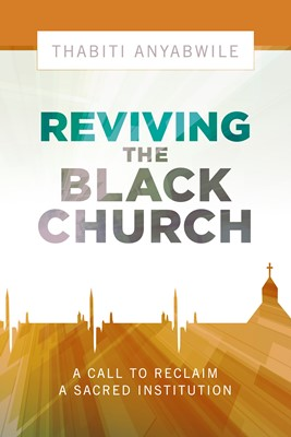 Reviving the Black Church (eBook)
