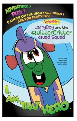 LarryBoy and the Quitter Critter Quad Squad (eBook)