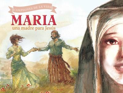 María, una madre para Jesús (eBook)