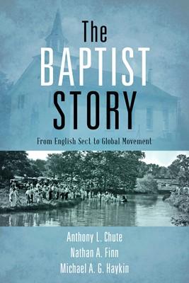 The Baptist Story (eBook)