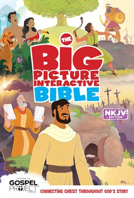 The NKJV Big Picture Interactive Bible (eBook)