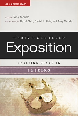 Exalting Jesus in 1 & 2 Kings (eBook)