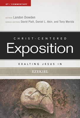 Exalting Jesus in Ezekiel (eBook)