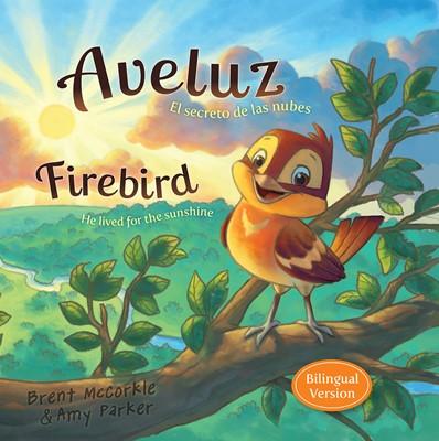 Aveluz/Firebird (Bilingual) (eBook)