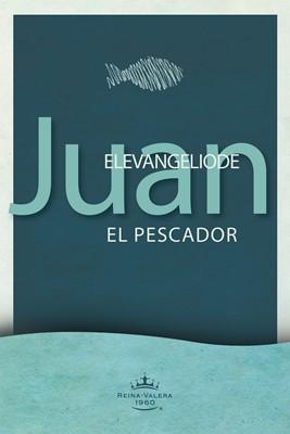 Evangelio según Juan el Pescador (eBook)