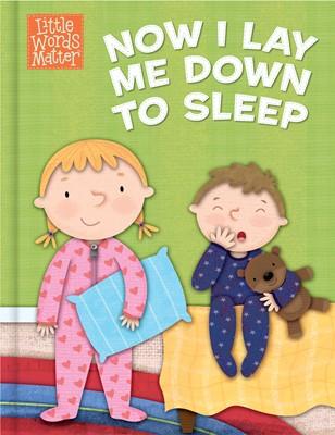 Now I Lay Me Down to Sleep (eBook)