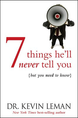 7 Things He'll Never Tell You (eBook)