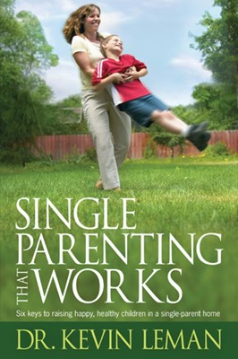 Single Parenting That Works (eBook)