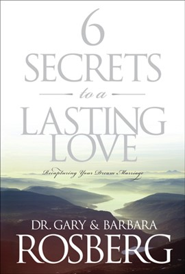 6 Secrets to a Lasting Love (eBook)