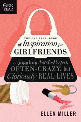 The One Year Book of Inspiration for Girlfriends (eBook)