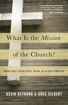 What Is the Mission of the Church? (eBook)