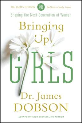 Bringing Up Girls (eBook)