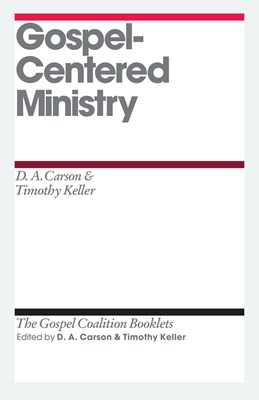 Gospel-Centered Ministry (eBook)