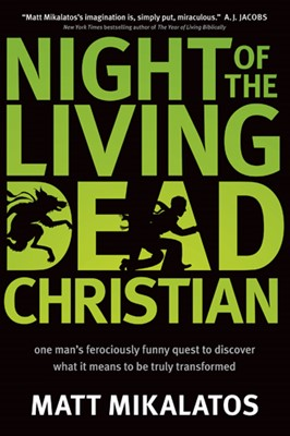 Night of the Living Dead Christian (eBook)