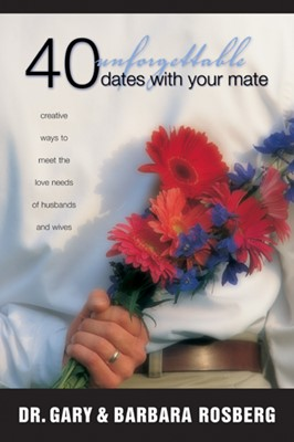 40 Unforgettable Dates with Your Mate (eBook)