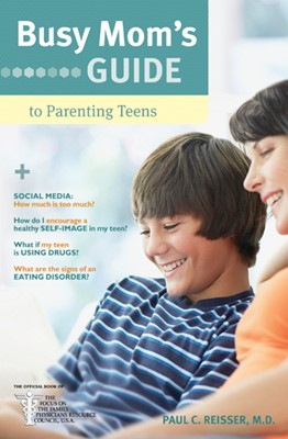 Busy Mom's Guide to Parenting Teens (eBook)