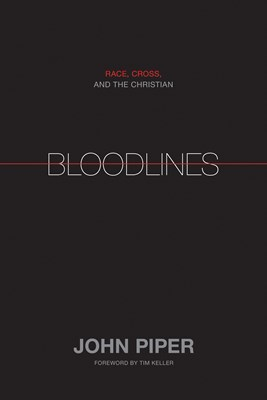 Bloodlines (Foreword by Tim Keller) (eBook)
