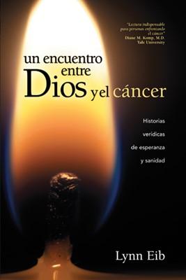 Un encuentro entre Dios y el cáncer (eBook)