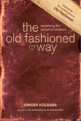 The Old Fashioned Way (eBook)