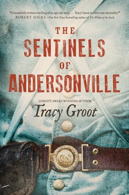 The Sentinels of Andersonville (eBook)