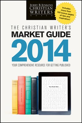 The Christian Writer's Market Guide 2014 (eBook)